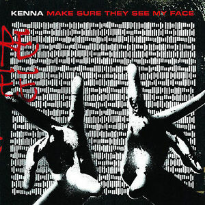 Make Sure They See My Face * by Kenna (Kenna Zemedkun) (CD, Oct-2007, Interscope