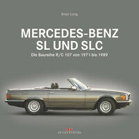 Mercedes-Benz SL SLC R/C 107 1971-89 (R107 C107 280 300 350 450 500) Buch book