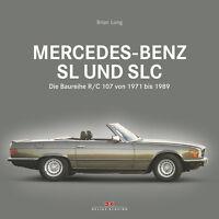 Mercedes-Benz SL SLC R/C 107 1971-89 (R107 C107 280 300 350 450 500) Buch book