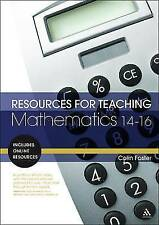 Resources for Teaching Mathematics: 14-16, Good Condition Book, Colin Foster, IS