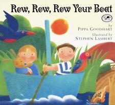Row Row Row Your Boat Goodhart, Pippa Paperback