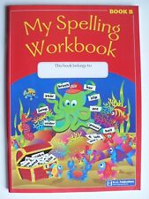 My Spelling Workbook - Book B - for ages 6-7 years