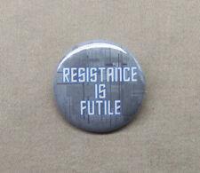 "Star Trek 'Resistance is Futile' Borg Button 1.25"" Pinback Alien Hive Scifi TV"