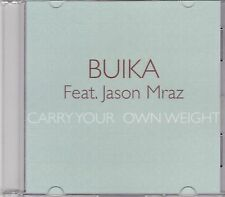 Buika feat Jason Mraz-Carry Your Own Weight Promo cd single