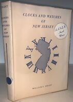 1966, CLOCKS AND WATCHES OF NEW JERSEY, FIRST ED, by WILLIAM DROST, ANTIQUES