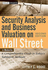 Security Analysis and Business Valuation on Wall Street, + Companion Web Site: A