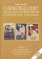 CATALOGO ILLUSTRATORI DI CARTOLINE ITALIANE 2007 (Arrasich)