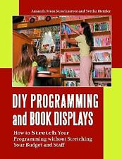 DIY Programming and Book Displays: How to Stretch Your Programming wit-ExLibrary