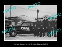 OLD LARGE HISTORIC PHOTO OF St ANN MISSOURI THE POLICE DEPARTMENT CREW c1950