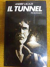 LIBRO ANDRE' LACAZE - IL TUNNEL - CLUB ITALIANO DEI LETTORI 1980