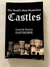 The World's Most Mysterious Castles - Patricia & Lionel Fanthorpe (2005 ppb)