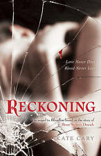 Bloodline: Reckoning Bk. 2, Kate Cary, New Book