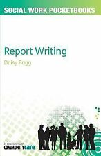 Report Writing by Bogg (2012, Paperback)
