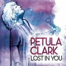 Lost in You by Petula Clark (CD, Feb-2013, Sony Music)