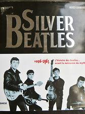Silver Beatles, les Beatles avant la naissance du mythe, 2005 (2508)