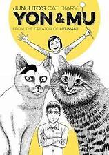 Junji Ito's Cat Diary: Yon and Mu by Junji Ito (2015, Paperback)