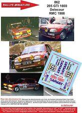 DECALS 1/24 REF 862 PEUGEOT 205 GTI DELECOUR RALLYE MONTE CARLO 1986 RALLY WRC