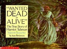Wanted Dead Or Alive: The True Story Of Harriet Tubman, Ann Mcgovern, Good Book