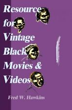 Resource for Vintage Black Movies & Videos, Paperback by Hawkins, Fred W., Br...