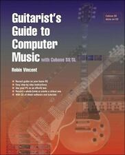 NEW - Guitarist's Guide to Computer Music: With Cubase SX