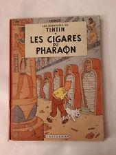 Album de TINTIN les cigares du pharaon B29 de 1960/61 en bon état
