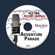 Adventure Parade Old Time Radio Shows 4 OTR MP3 Audio Files on 1 Data DVD