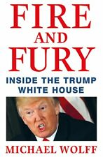 Fire and Fury, Wolff, Michael, Very Good condition, Book