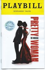 PRETTY WOMAN THE MUSICAL Playbill OPENING NIGHT Andy Karl Samantha Barks Orfeh