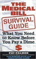The Medical Bill Survival Guide: What You Need to Know Before You Pay-ExLibrary