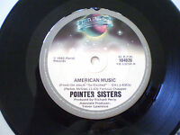 "POINTER SISTERS - 7""45 - ""AMERICAN MUSIC / I WANT TO DO IT WITH YOU"" - 1982"