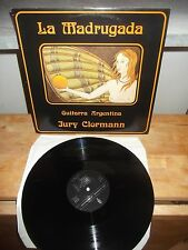 "Jury Clormann ‎""La Madrugada - Guitarra Argentina"" LP ZYTLOGGE SWITZERLAND 1985"