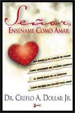 Senor, Ensename Como Amar = Lord, Teach Me How to Love