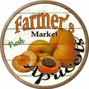 """FARMERS MARKET APRICOTS 12"""" ROUND LIGHTWEIGHT METAL SIGN DECOR RUSTIC"""