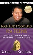 Rich Dad Poor Dad for Teens: The Secrets about Money - That You Don't Learn in S