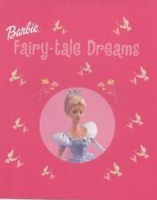 Barbie: Fairy Tale Dreams, Anon, 1405211024, New Book