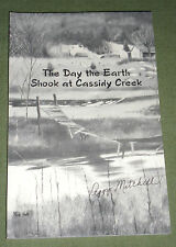 The Day the Earth Shook at Cassidy Creek by Peggy Mitchell, 2001, New