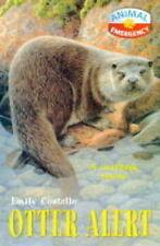 Good, Otter Alert (Animal Emergency), Costello, Emily, Book