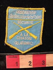 Vtg Quebec Canada Patch ~In French Security Patch Of Some Sort A Al Chasse 69B1