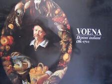 Catalogo VOENA Dipinti italiani 1380-1700 ed.Franco Maria Ricci [C45A]