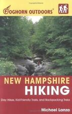 New Hampshire Hiking Foghorn Outdoors: Day Hikes, Kid-Friendly Trails, and Bac