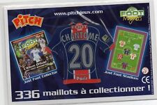 MAGNET MAILLOT FOOTBALL PITCH ~ CHANTOME ~ 20 ~ PARIS ~ JUST FOOT 2009