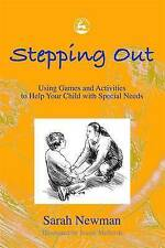 Stepping Out: Using Games and Activities to Help Your Child with-ExLibrary