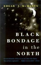 Black Bondage in the North (Paperback or Softback)