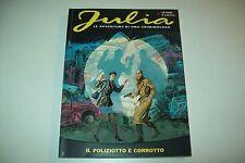 JULIA N.132-IL POLIZIOTTO E' CORROTTO-2009-GIANCARLO BERARDI-BONELLI EDITORE-OTT