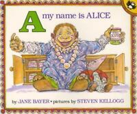 A My Name Is Alice (Picture Puffin Books) by Jane Bayer Paperback