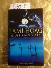 TAMI HOAG  -  GIUSTIZIA NEGATA  -  SPERLING &KUPFER  -  2000