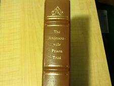The Andersonville Prison Trial by Gen. Chipman; Wirz, The Notable Trials Library