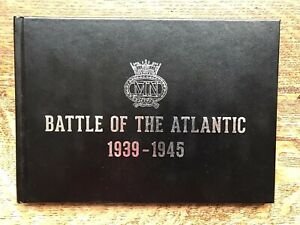 The merchant Navy Association book, BATTLE FOR THE ATLANTIC, Published 2016