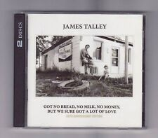 (CD) JAMES TALLEY - Got No Bread, No Milk, No Money, But We... / 2 CD