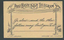 Ca 1911 PC Comic PC From Post Haste Telegram Message Go Slow & Go Slow Etc